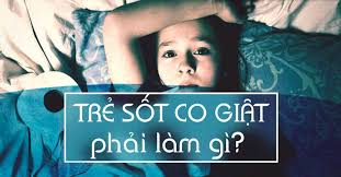 CO GIẬT DO SỐT